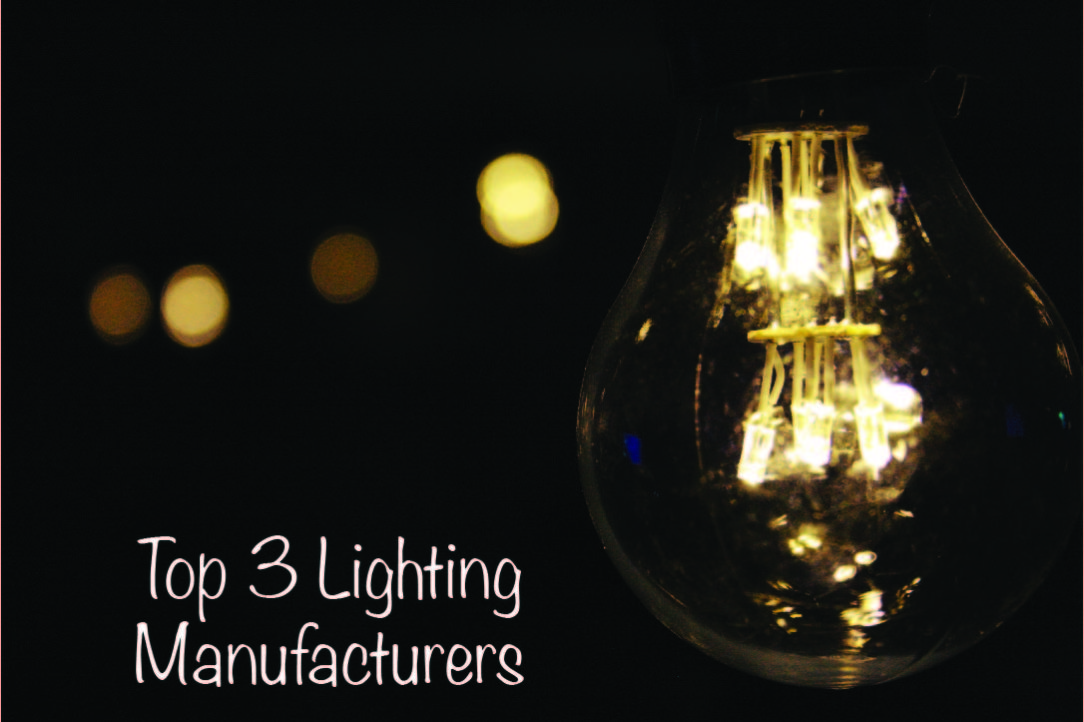 Top 3 Lighting Manufacturers Article